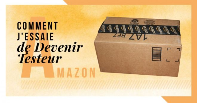 Comment devenir testeur amazon